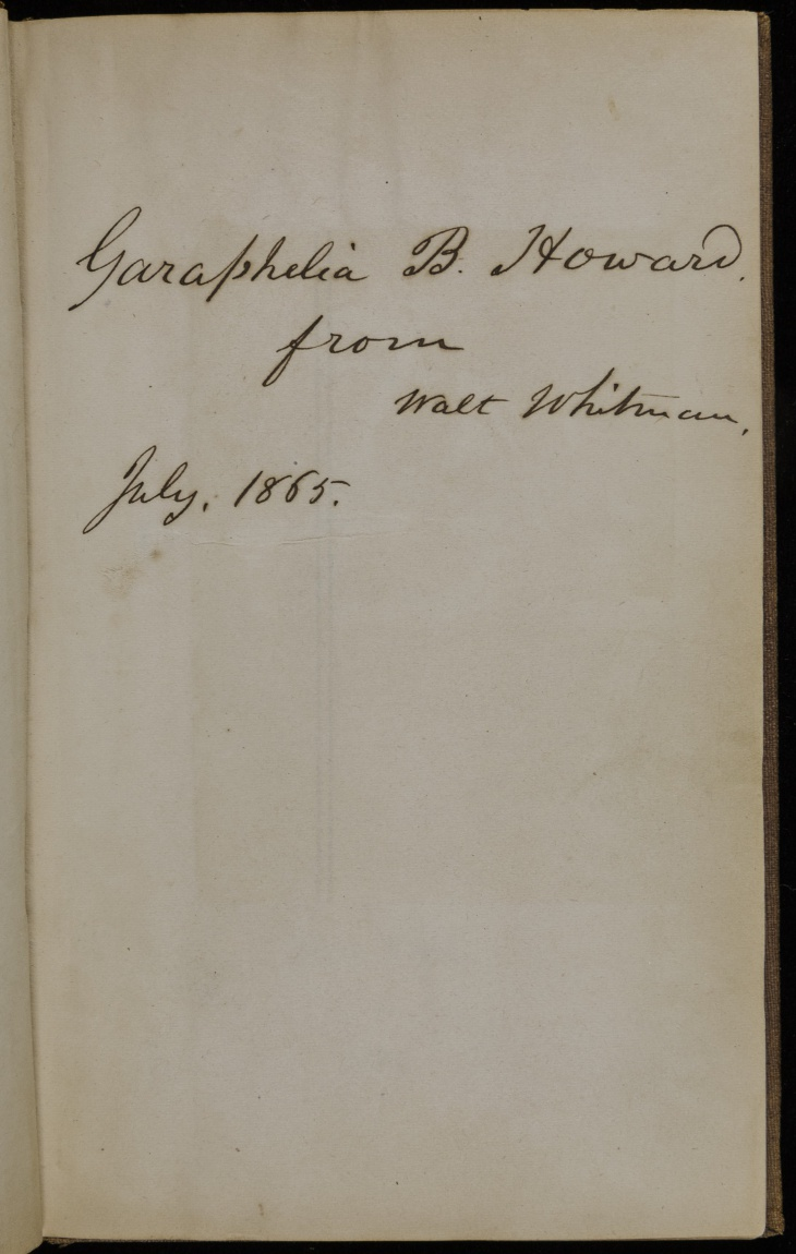 """Whitman inscribed a """"presentation copy"""" of Drum-Taps to Garaphelia Howard, who had been working in the U.S. Quartermaster General's Office during the U.S. Civil War."""