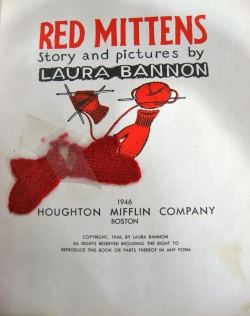 Title-page of the book by Laura Bannon, Red Mittens: Story and Pictures. Boston: Houghton Mifflin, 1946.  Wing ZP 983 .B21812.