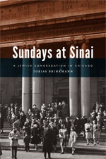 Cover of Sundays at Sinai: A Jewish Congregation in Chicago