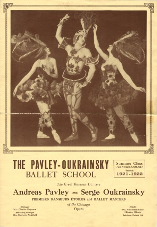 Promotional poster for the Pavley-Oukrainsky Ballet School's new season, 1921-22. From the Newberry's Ann Barzel Dance Research Collection (Dance MS Barzel Research, Subject Files, Box 340)