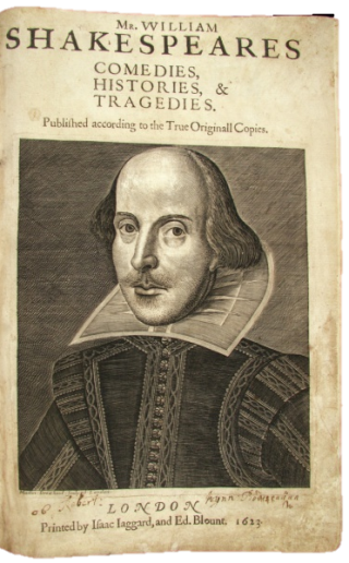 Mr. William Shakespeares comedies, histories & tragedies : published according to the true originall copies, First Folio edition, 1623. Newberry Case YS .01.