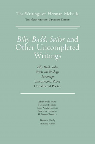 Billy Budd, Sailor and Other Uncompleted Writings, 2017, the final work in the 15-volume edition